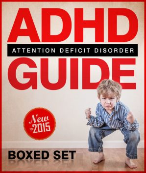 ADHD Guide Attention Deficit Disorder (Boxed Set), Speedy Publishing