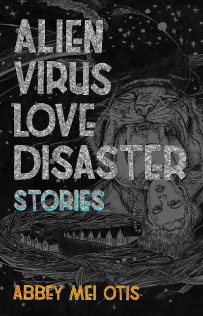 Alien Virus Love Disaster, Abbey Mei Otis