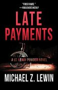 Late Payments, Michael Z. Lewin