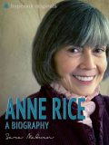 Anne Rice: A Biography, Sara McEven