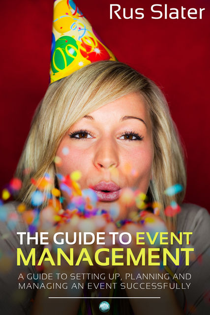 Guide to Event Management, Rus Slater