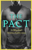 The Pact, Lily Harlem, Justine Elyot, Giselle Renarde, Heather Towne, Kathleen Tudor, Rose de Fer, Willow Sears, Ashley Hind