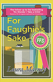 For Faughie's Sake, Laura Marney