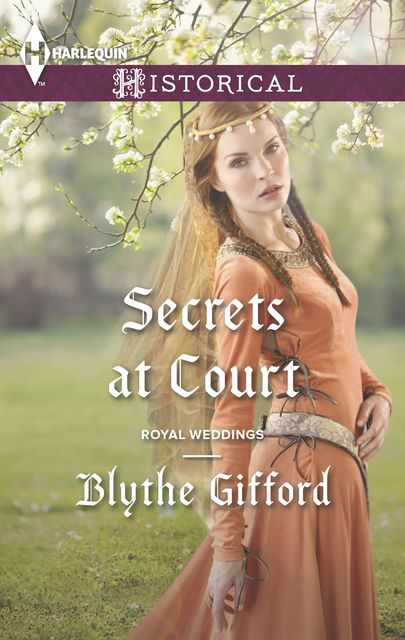 Secrets at Court, Blythe Gifford