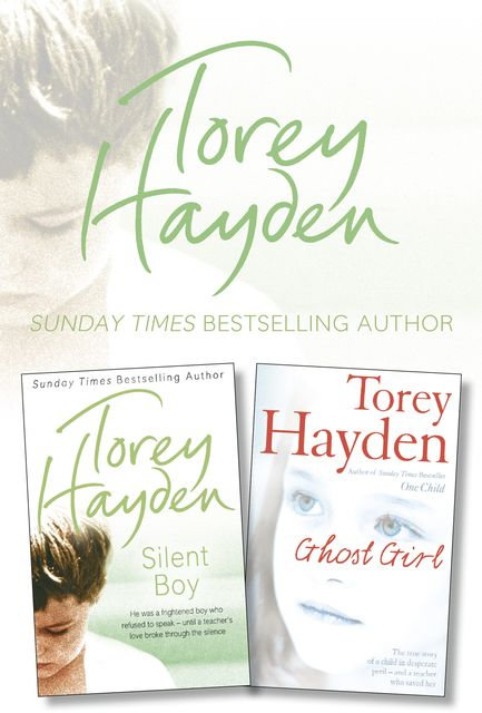 Silent Boy and Ghost Girl 2-in-1 Collection, Torey Hayden