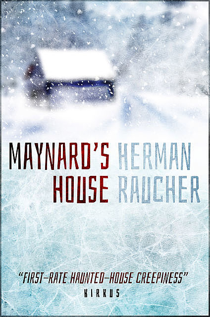 Maynard's House, Herman Raucher