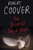 The Brunist Day of Wrath, Robert Coover