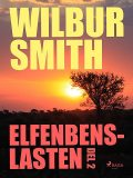 Elfenbenslasten del 2, Wilbur Smith