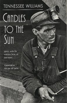 Candles to the Sun, Tennessee Williams, Dan Isaac