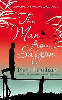 The Man from Saigon, Marti Leimbach