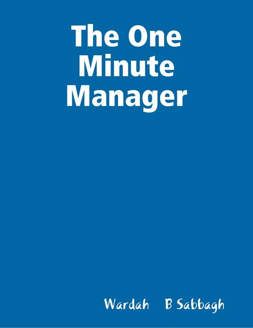 The One Minute Manager, Wardah B Sabbagh