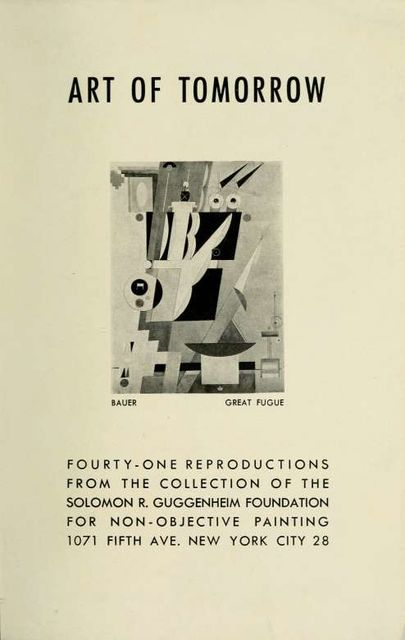 Art of Tomorrow: Fourty-One Reproductions from the Solomon R. Guggenheim Foundation for Non-Objective Painting, Hilla Rebay