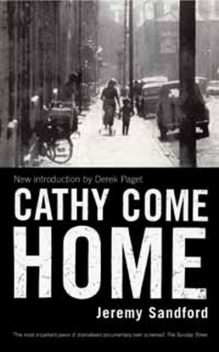 Cathy Come Home, Jeremy Sandford