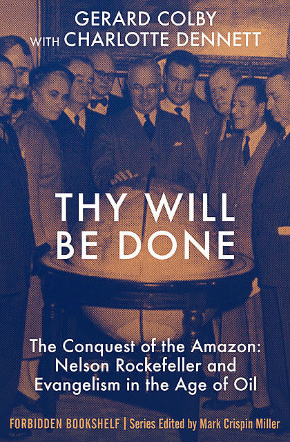 Thy Will Be Done, Gerard Colby, Charlotte Dennett