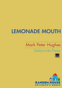 Lemonade Mouth, Mark Hughes