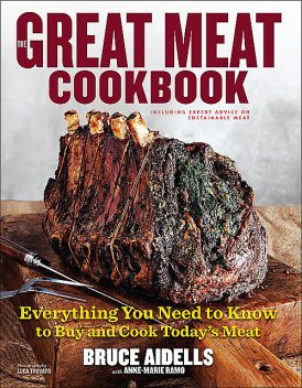 The Great Meat Cookbook, Bruce Aidells