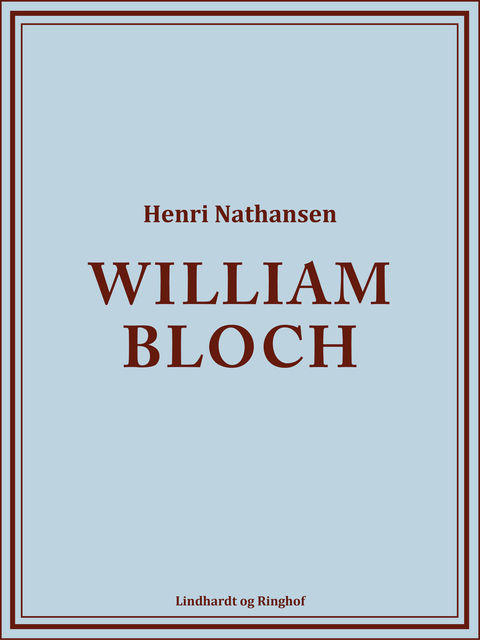 William Bloch, Henri Nathansen