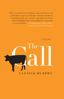 The Call, Yannick Murphy