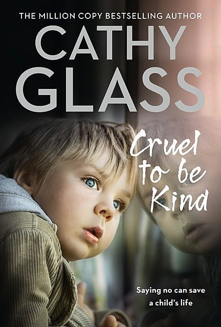 Cruel to Be Kind, Cathy Glass