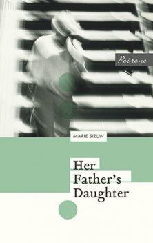 Her Father's Daughter, Marie