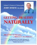 GETTING HEALTHY NATURALLY, John Byrne