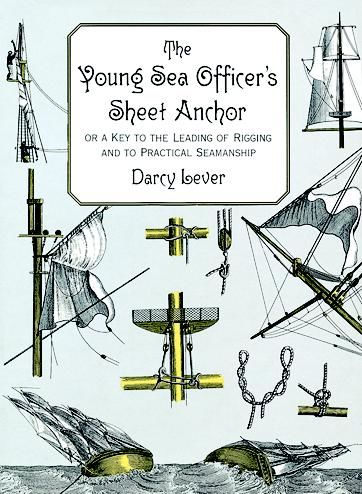 The Young Sea Officer's Sheet Anchor, Darcy Lever