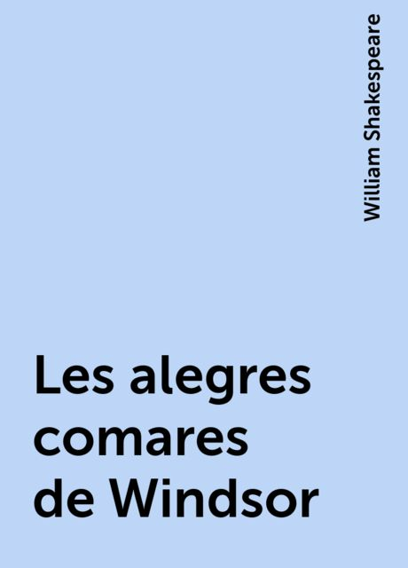 Les alegres comares de Windsor, William Shakespeare
