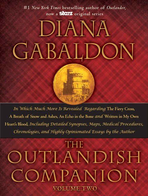 The Companion to the Fiery Cross, a Breath of Snow and Ashes, an Echo in the Bone, and Written in My Own Heart's Blood, Diana Gabaldon