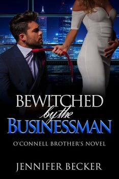 Bewitched by the Businessman, Jennifer Becker