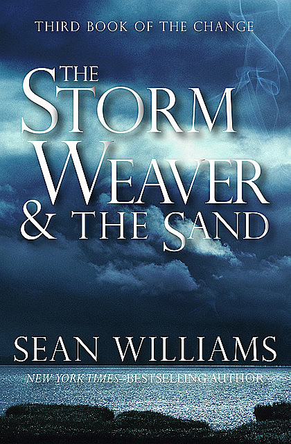 The Storm Weaver & the Sand, Sean Williams