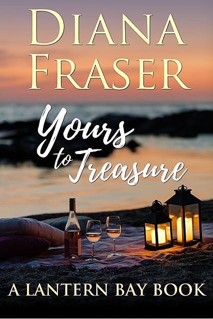 Yours to Treasure, Diana Fraser