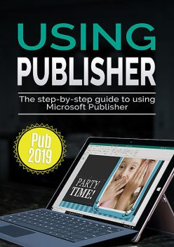 Using Publisher 2019, Kevin Wilson