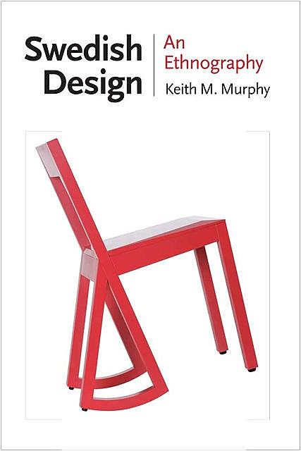 Swedish Design, Keith Murphy