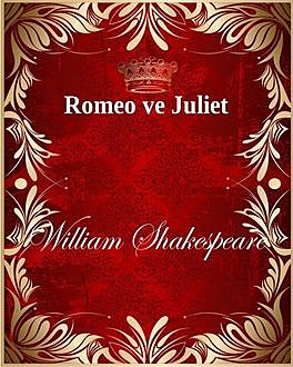 Romeo ve Juliet, William Shakespeare