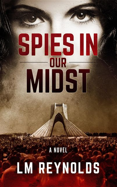 Spies in our Midst, LM Reynolds