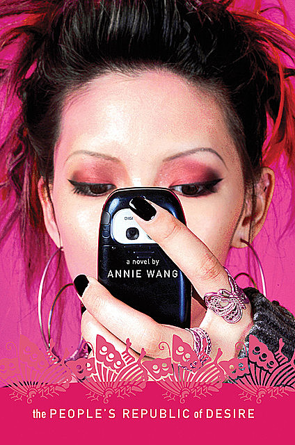 The People's Republic of Desire, Annie Wang