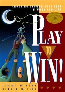 Play to Win, Larry Wilson
