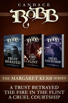 The Margaret Kerr Series (Omnibus Edition), Candace Robb
