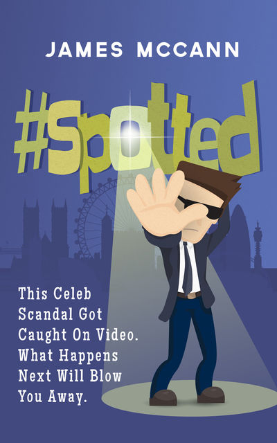 #spotted: This Celeb Scandal Got Caught On Video. What Happens Next Will Blow You Away, McCann James