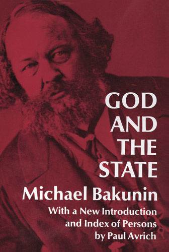 God and the State, Michael Bakunin