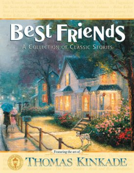 Best Friends, Thomas Kinkade