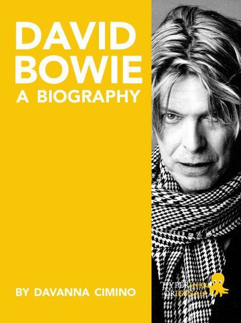 David Bowie: A Biography, Davanna Cimino