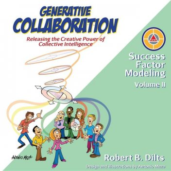 Generative Collaboration, Robert Dilts