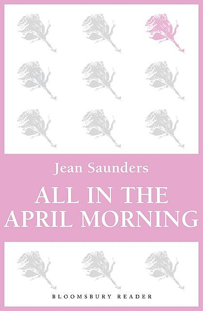 All in the April Morning, Jean Saunders