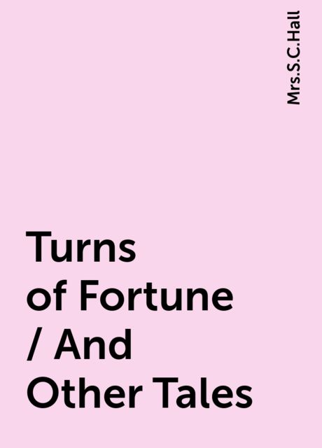 Turns of Fortune / And Other Tales,
