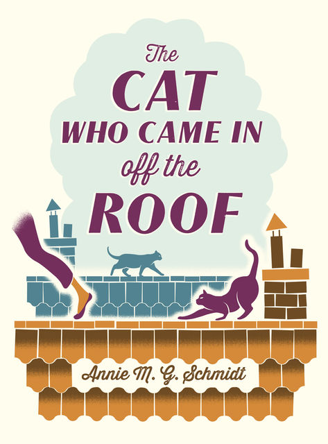 The Cat Who Came in off the Roof, Annie M.G.Schmidt