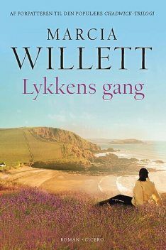 Lykkens gang, Marcia Willett