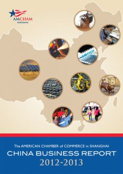 2012–2013 China Business Report, The American Chamber of Commerce in Shanghai