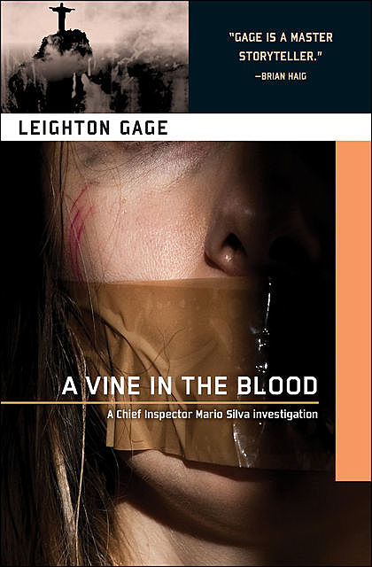 A vine in the blood, Leighton Gage