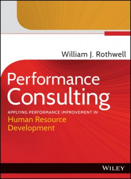 Performance Consulting, William J.Rothwell